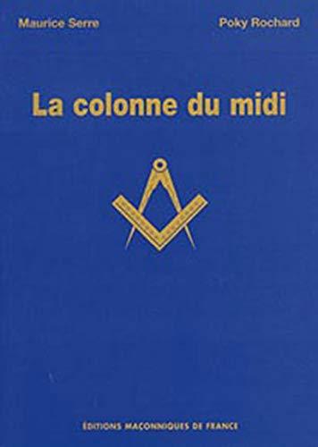 9782847210538: La colonne du midi (French Edition)