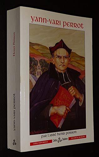 9782847220599: Yann-Vari Perrot : 1877-1943 (Collection Brittia)