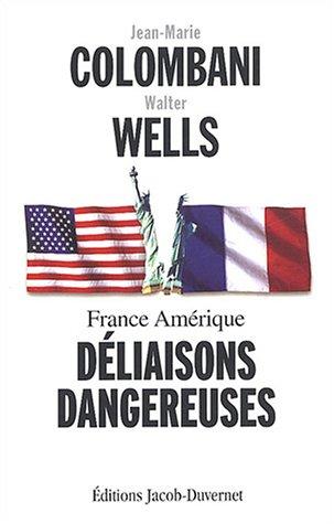 9782847240665: France Amérique : Déliaisons dangereuses