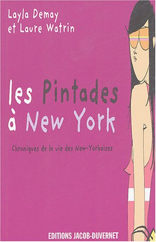 9782847240757: Les Pintades à New York : Chroniques de la vie des New-Yorkaises