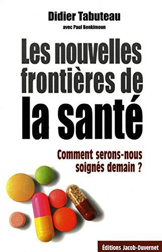 9782847241334: NOUVELLES FRONTIERES DE SANTE