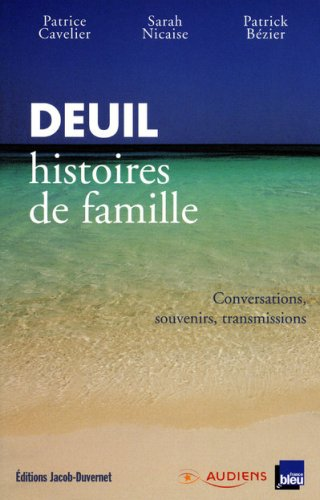 9782847241716: Deuil, histoires de famille