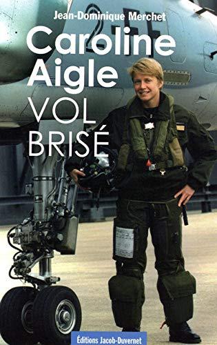 9782847241808: CAROLINE AIGLE VOL BRISE