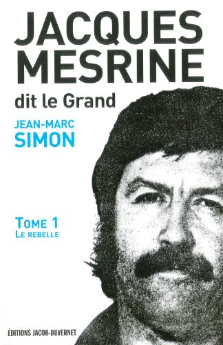 9782847242089: Jacques Mesrine dit le Grand (French Edition)