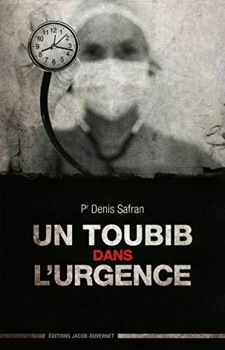 9782847242539: Un toubib dans l'urgence (French Edition)