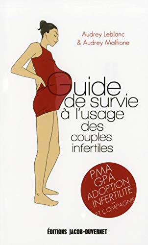 9782847244816: guide de survie � l'usage des couples infertiles