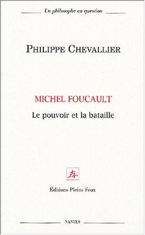 9782847290134: Michel Foucault, le pouvoir et la bataille