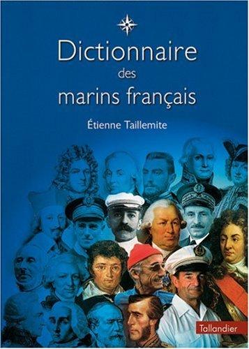 Dictionnaire des marins français: Taillemite, Etienne