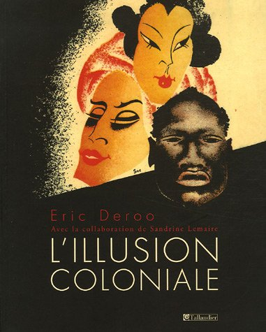 9782847340624: L'illusion coloniale
