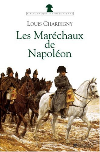 9782847340877: Les Maréchaux de Napoléon