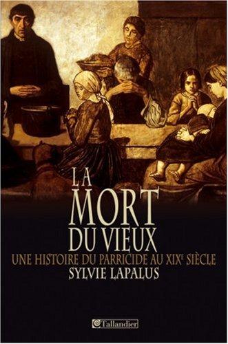 MORT DU VIEUX (LA): LAPALUS SYLVIE