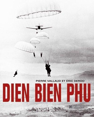 Diên Biên Phu (French Edition): Eric Deroo