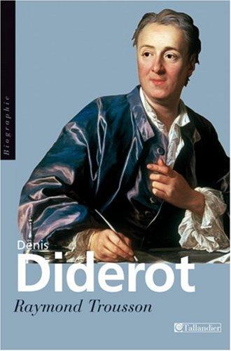 9782847341515: Denis Diderot : Ou le vrai Prométhée (Biographie)
