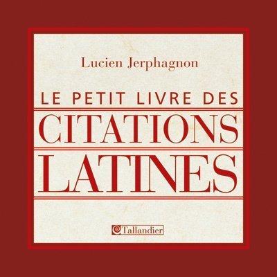 Le petit livre des citations latines (French: Lucien Jerphagnon