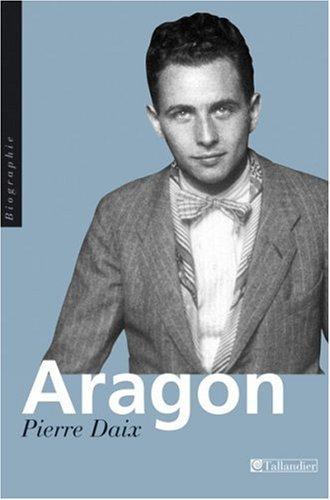 Aragon: Pierre Daix