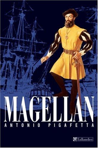 Magellan: Pigafetta, Antonio