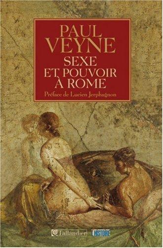 9782847342444: Sexe et pouvoir � Rome