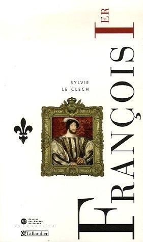 9782847343199: François 1er (French Edition)