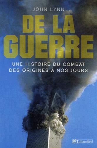 De la guerre (French Edition): John Lynn