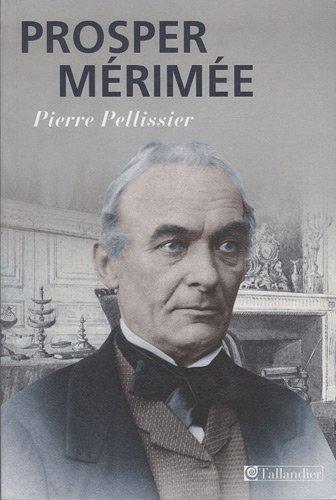 Prosper Mérimée: Pierre Pellissier