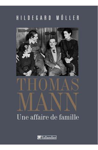 9782847343519: Thomas Mann : Une affaire de famille