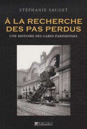 A la recherche des pas perdus (French Edition): Stéphanie Sauget