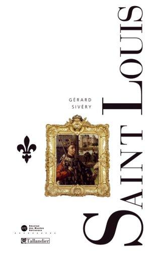 9782847343861: Saint-Louis : Le roi Louis IX