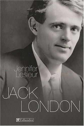 9782847344066: Jack London (French Edition)