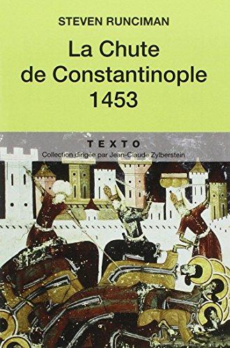 9782847344271: La chute de constantinople 1453 (Texto)