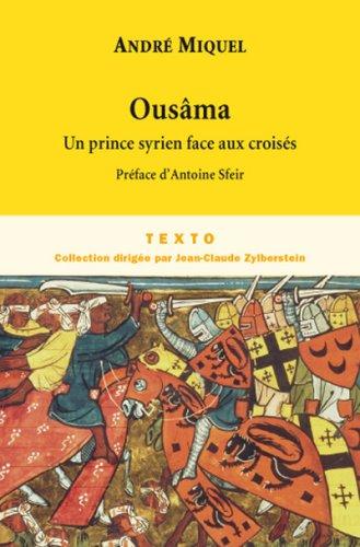 9782847344462: Ousâma : Un prince syrien face aux croisés