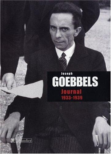 9782847344615: Joseph Goebbels : Journal : 1933-1939