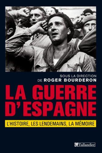 GUERRE D'ESPAGNE (LA): BOURDERON ROGER