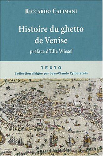 9782847344769: Histoire du ghetto de Venise (French Edition)