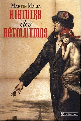 9782847344950: Histoire des révolutions