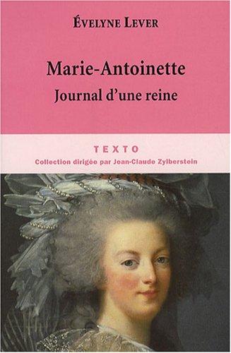 9782847345070: Marie-Antoinette : Journal d'une reine