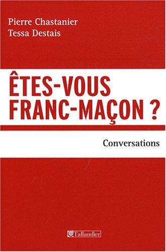 9782847345186: Etes-vous franc-maçon ? (French Edition)