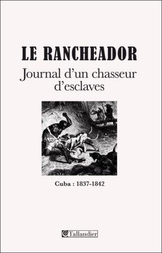 9782847345339: Le Rancheador (French Edition)