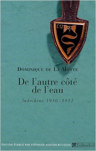 DE L'AUTRE CÔTÉ DE L'EAU: MOTTE DOMINIQUE