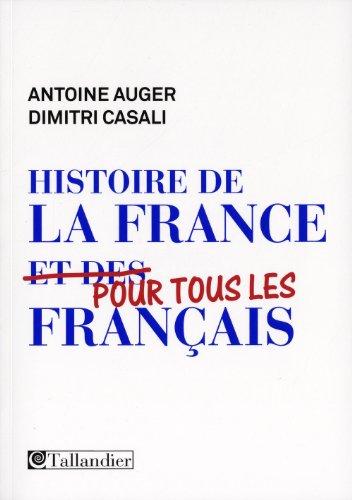 9782847345889: Histoire de la France pour tous les Français