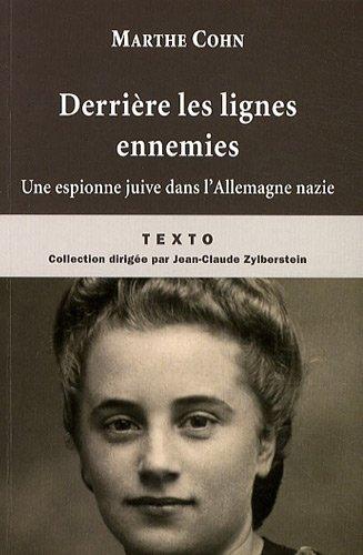9782847346145: Derrière les lignes ennemies : Une espionne juive dans l'Allemagne nazie
