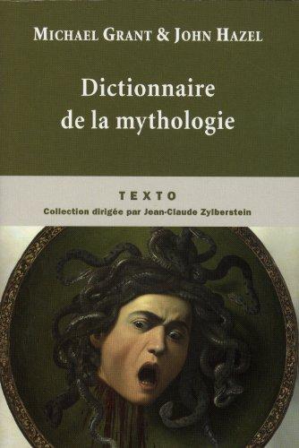 DICTIONNAIRE DE LA MYTHOLOGIE: GRANT HAZEL