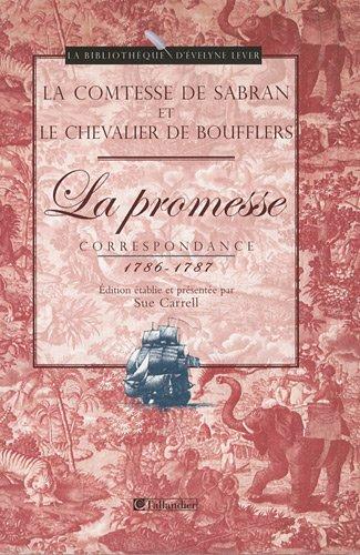 9782847346435: La Promesse : Correspondance 1786-1787