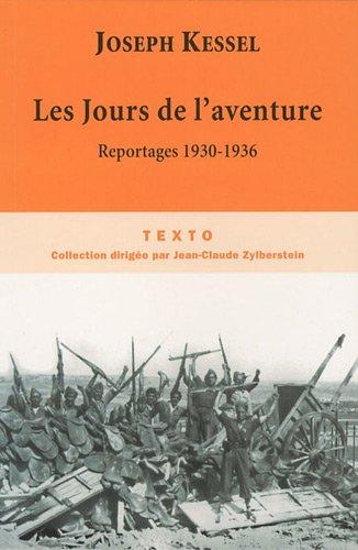 9782847346473: Les Jours de l'aventure : Reportages 1930-1936