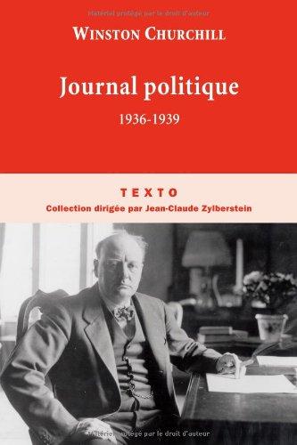 Journal politique : 1936-1939 (Texto): Winston Churchill