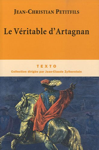 9782847347036: Le Véritable d'Artagnan (French Edition)