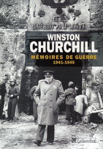 9782847347067: Mémoires de guerre : Tome 2, Février 1941-1945