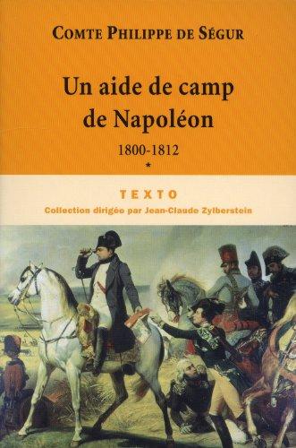 UN AIDE DE CAMP DE NAPOLÉON 1800-1812: SÉGUR MEYNIEL