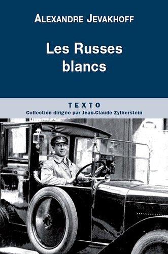 RUSSES BLANCS (LES): JEVAKHOFF A.