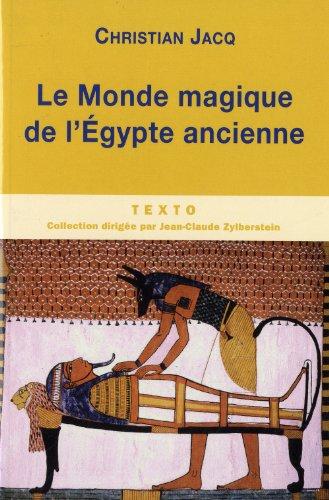 9782847347784: Le monde magique de l'Egypte ancienne