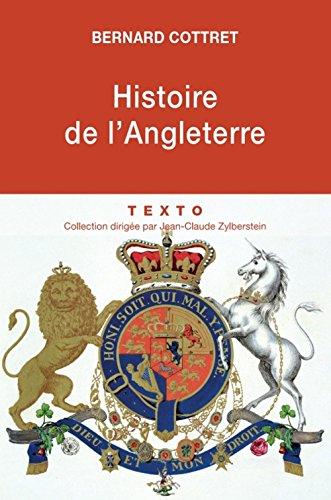 9782847347791: Histoire de l'Angleterre : De Guillaume le Conquérant à nos jours (Texto)